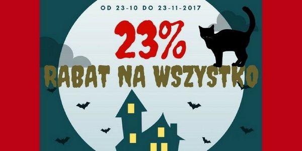 23% RABAT NA WSZYSTKO
