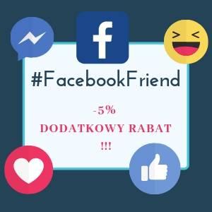 5% Dodatkowy Rabat - Facebook friend